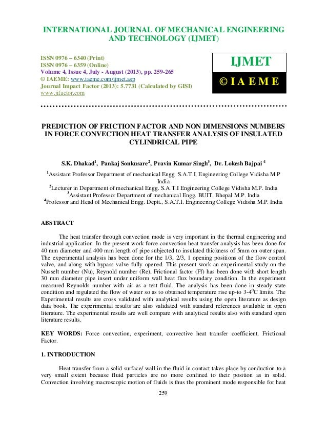 Prediction of friction factor and non dimensions numbers in force convection