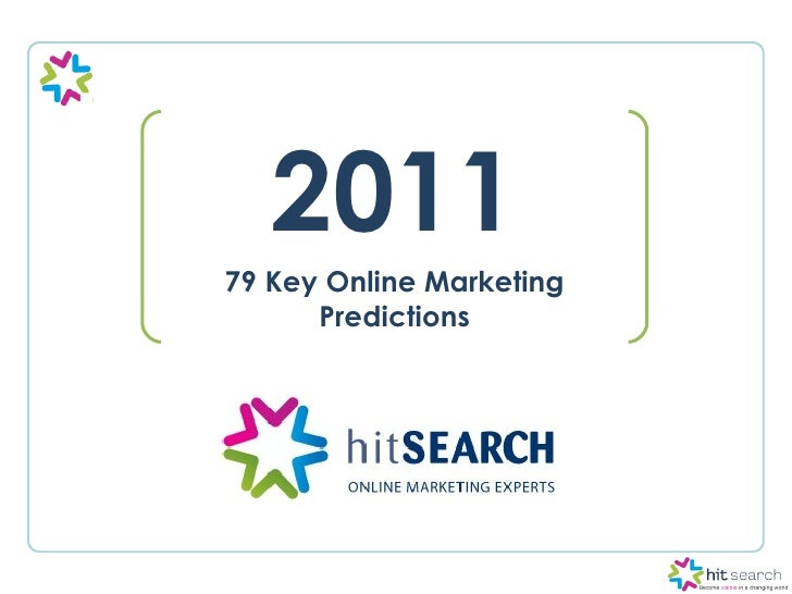 79 Online Marketing Predictions For 2011
