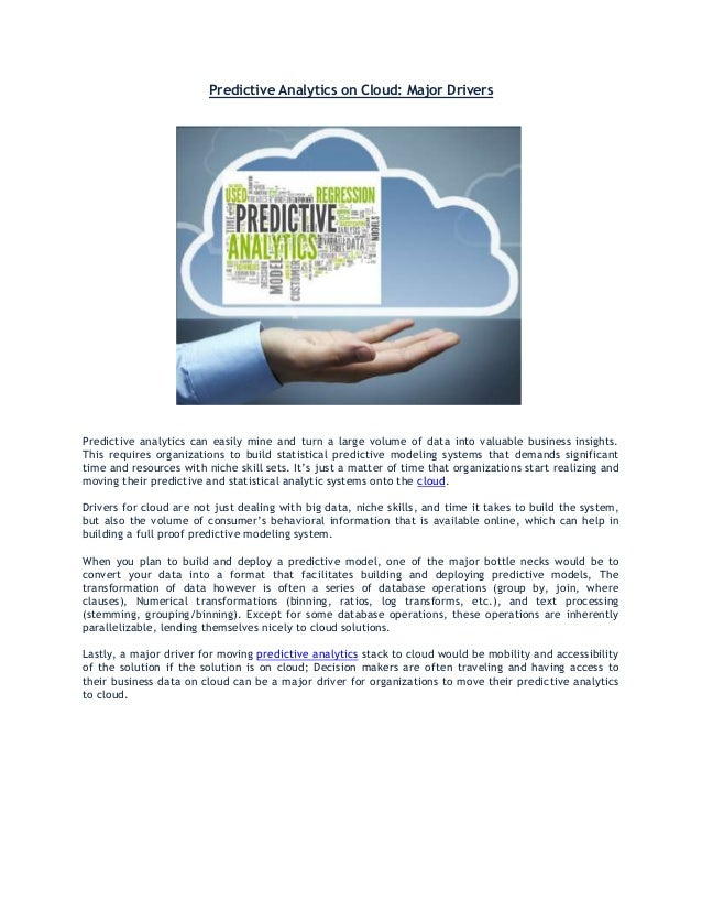 Predictive Analytics on Cloud: Major Drivers