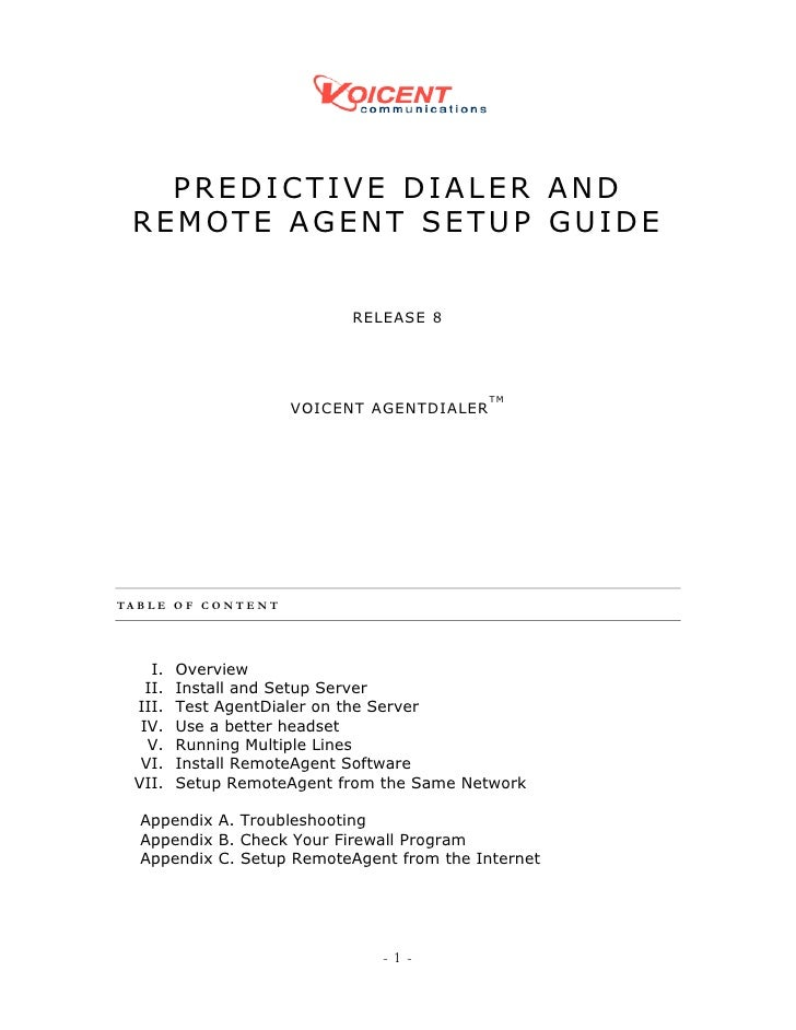 PREDICTIVE DIALER AND  REMOTE AGENT SETUP GUIDE                                  RELEASE 8                                ...