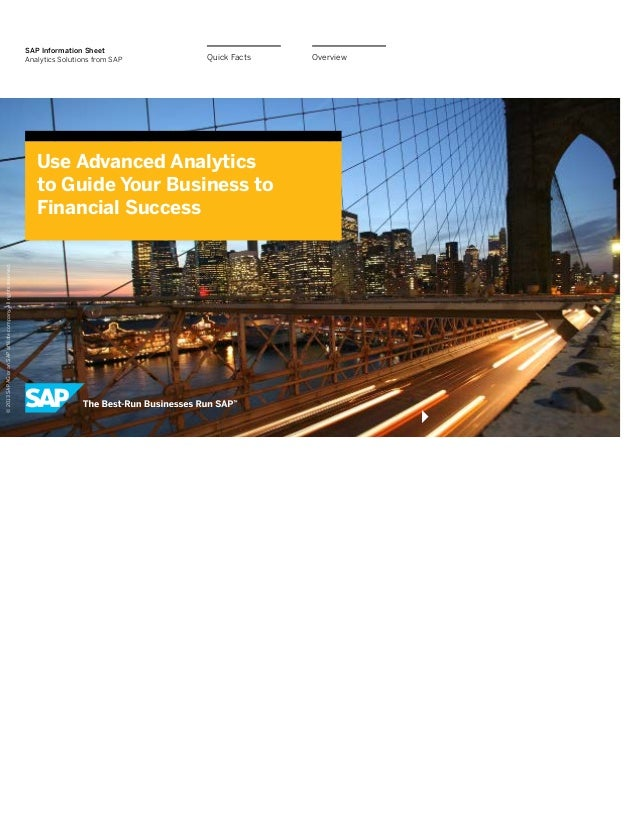 SAP  Information  Sheet Analytics  Solutions  from  SAP  Quick  Facts  ! 2013 SAP AG or an SAP a/liate company. All rights...