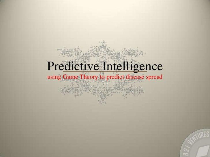 Predictive intelligence; Using Gamification to predict disease spread