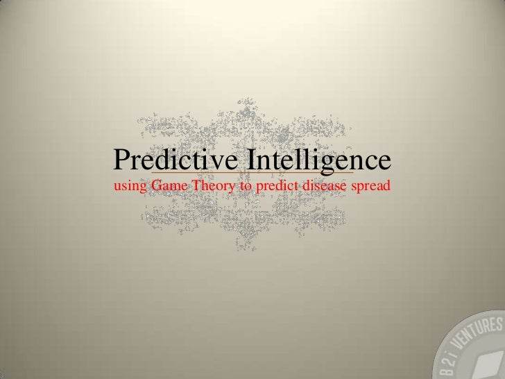 Predictive intelligence; Using Gamification to predict disease spread