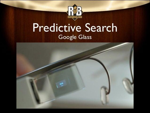 Predictive Search Google Glass