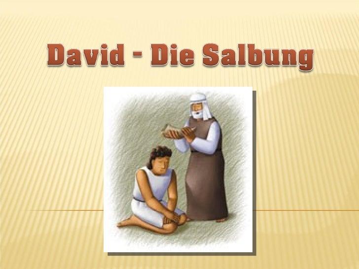    10 So ließ Isai seine sieben Söhne an Samuel     vorübergehen; aber Samuel sprach zu Isai: Der HERR hat     keinen von...