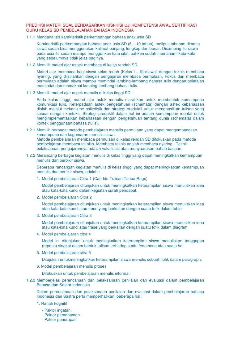 PREDIKSI MATERI SOAL BERDASARKAN KISI-KISI UJI KOMPETENSI AWAL SERTIFIKASIGURU KELAS SD PEMBELAJARAN BAHASA INDONESIA1.1.1...