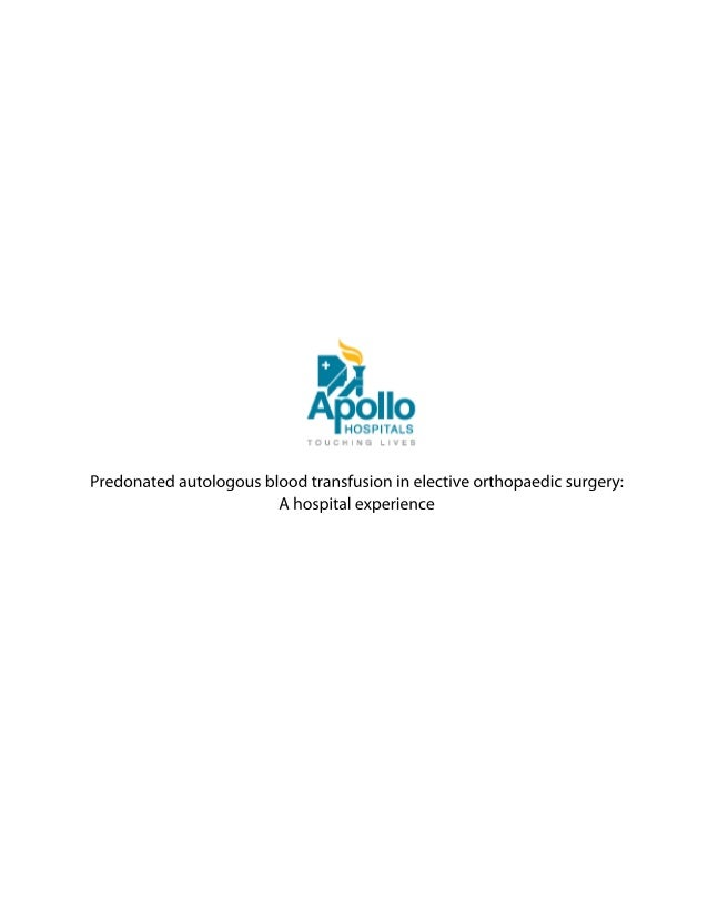 Predonated Autologous Blood Transfusion in Elective Orthopaedic