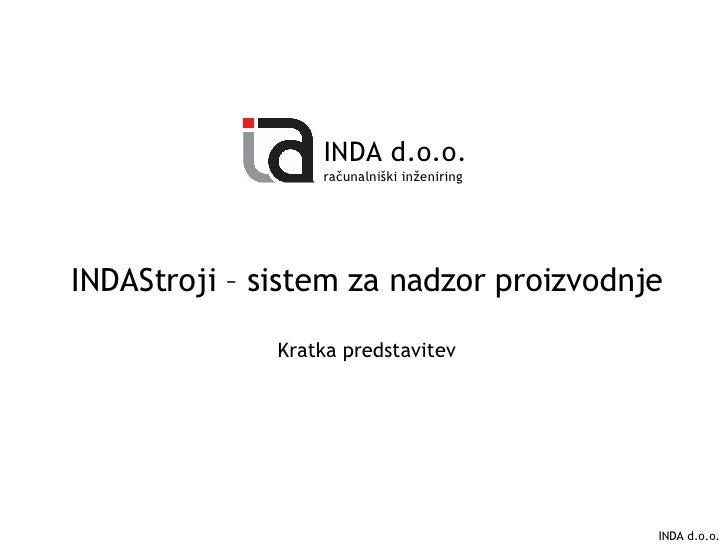 Predstavitev MES sistema INDAStroji