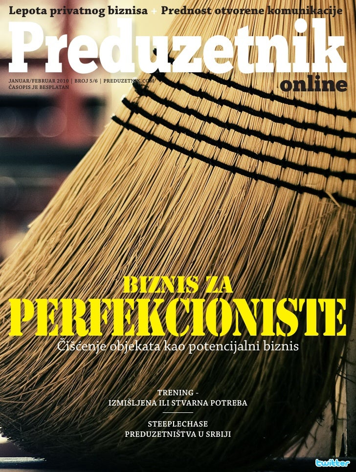 Lepota privatnog biznisa + Prednost otvorene komunikacije    Preduzetnik JANUAR/FEBRUAR 2010   BROJ 5/6   PREDUZETNIK.COM ...