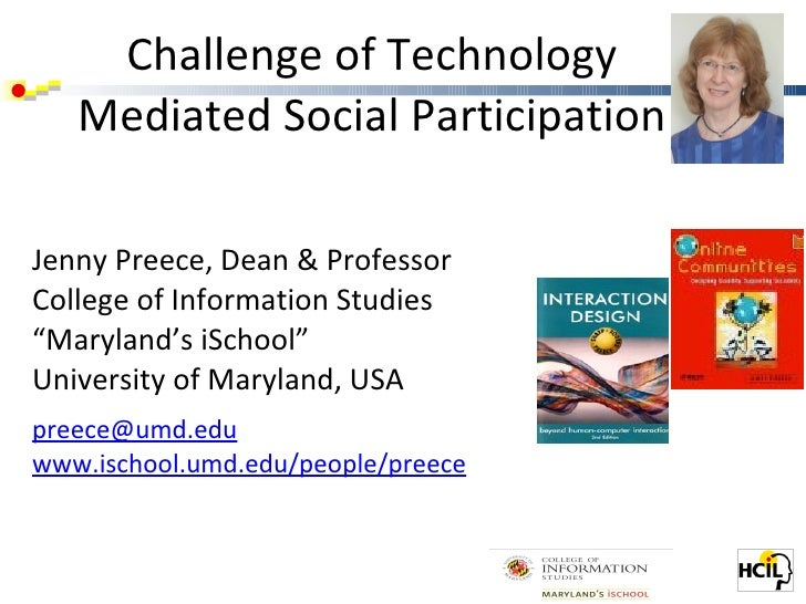 Challenge of Technology Mediated Social Participation