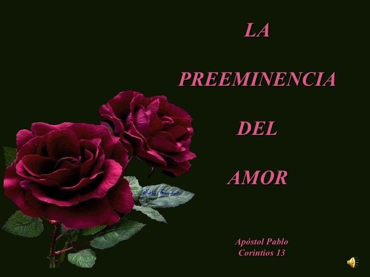 Preeminencia Del Amor