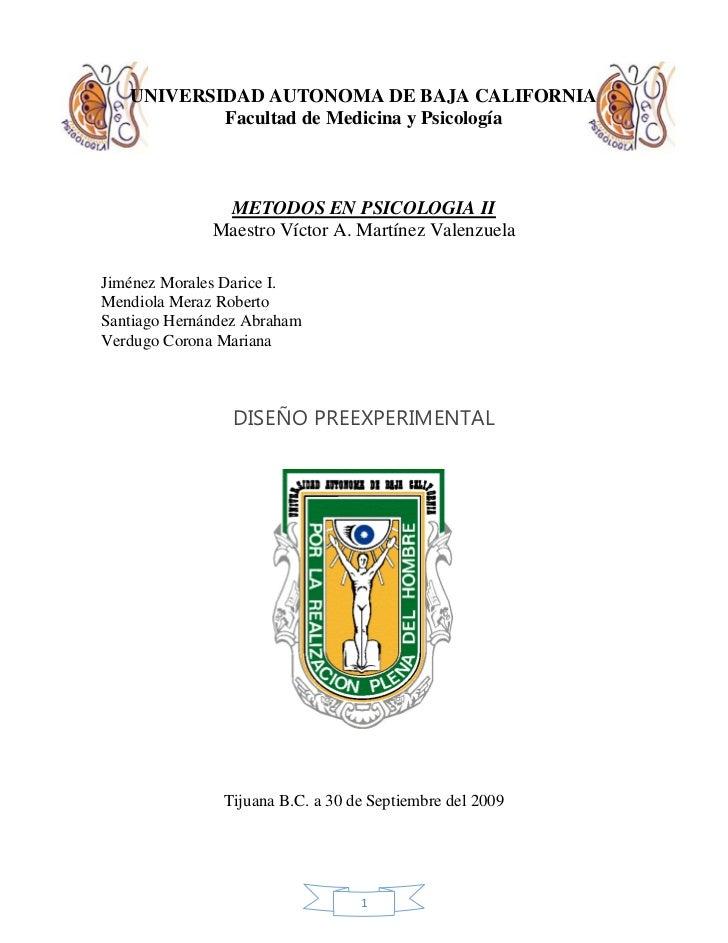 UNIVERSIDAD AUTONOMA DE BAJA CALIFORNIA            Facultad de Medicina y Psicología                   METODOS EN PSICOLOG...