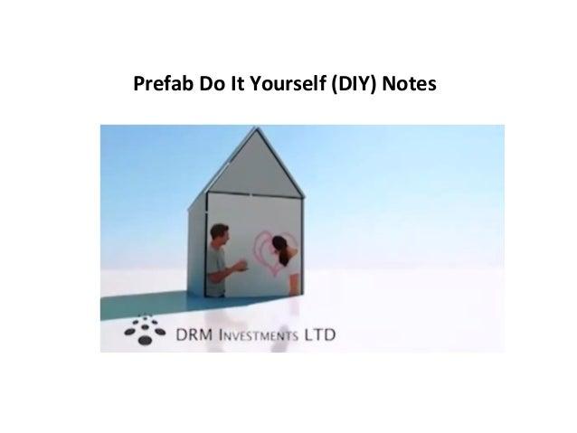 Prefab  Do  It  Yourself  (DIY)  Notes