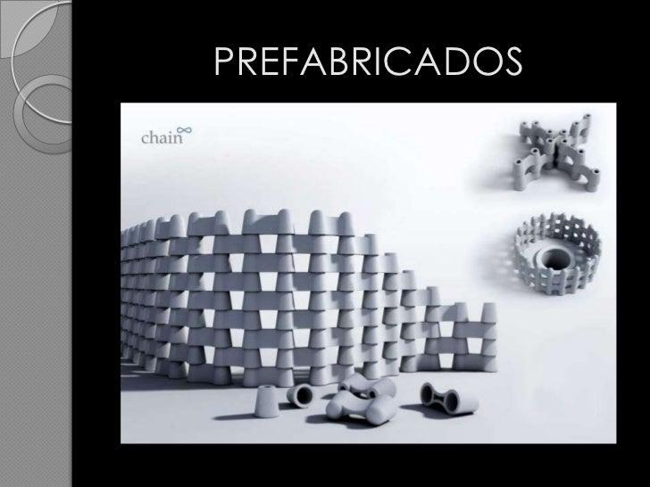 PREFABRICADOS<br />