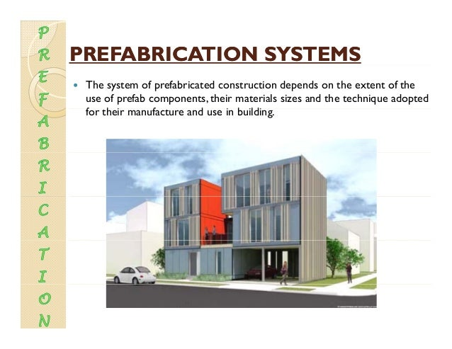 Prefabrication for Prefabricated roofing systems