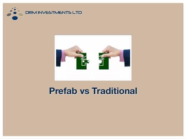 Prefab vs Traditional