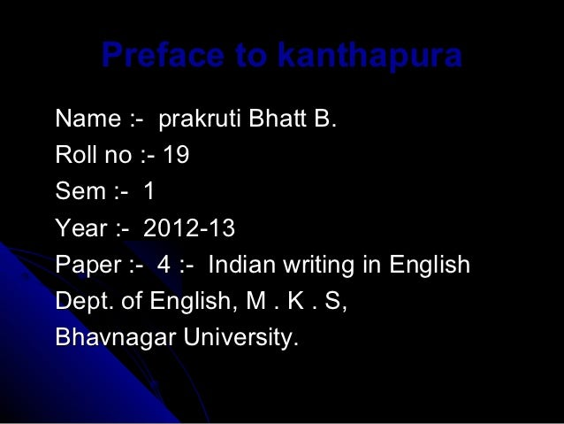 Preface to knthapura indian writing in english