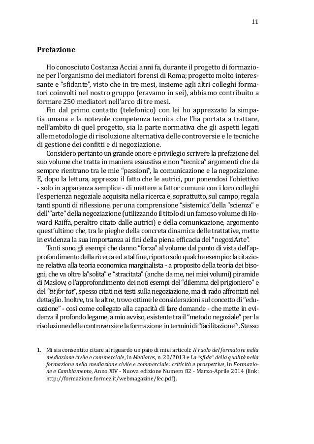 11 Prefazione Ho conosciuto Costanza Acciai anni fa, durante il progetto di formazio- ne per l'organismo dei mediatori for...