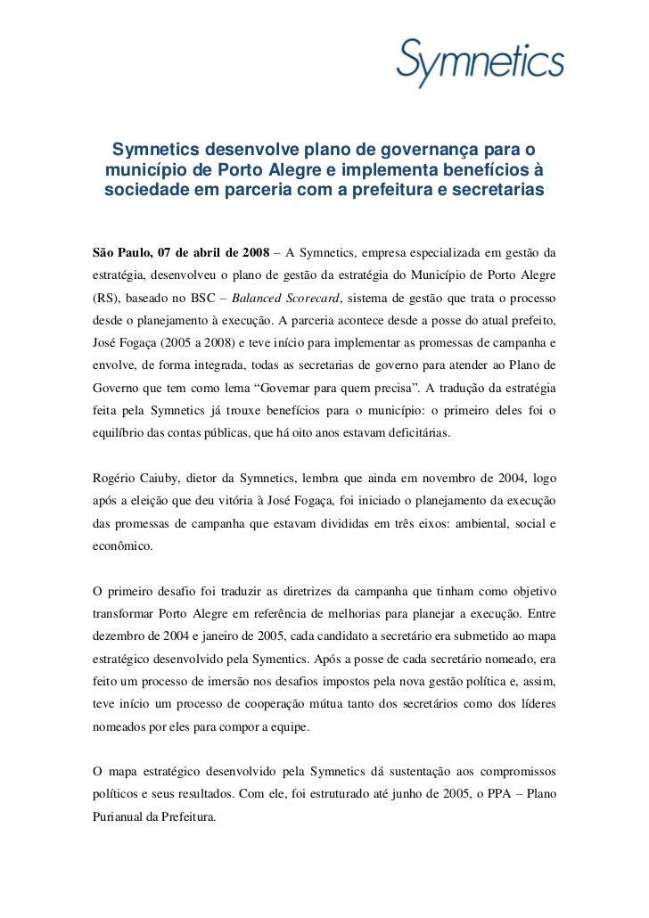 Symnetics desenvolve plano de governança para o  município de Porto Alegre e implementa benefícios à  sociedade em parceri...