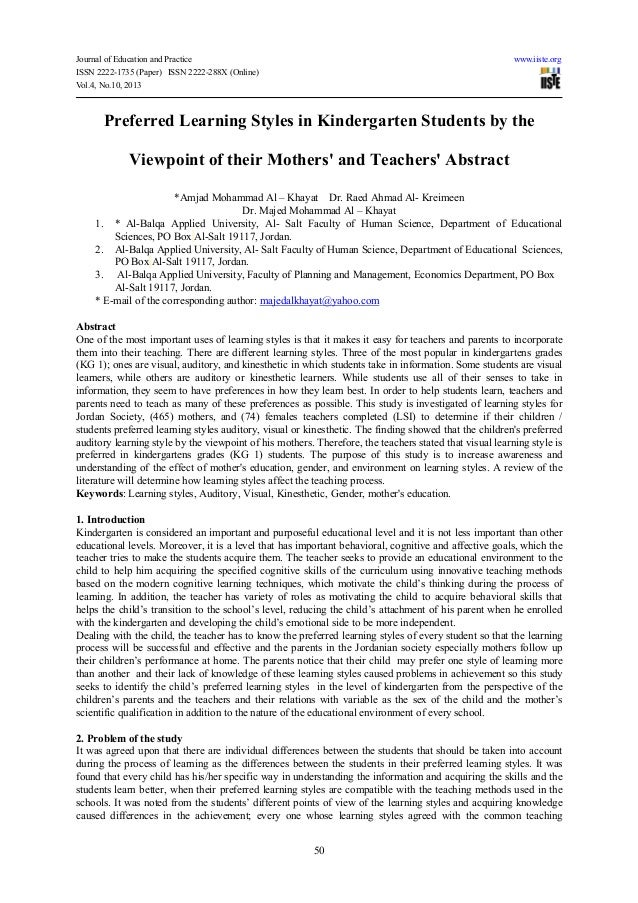 Preferred learning styles in kindergarten students by the viewpoint of their mothers' and teachers' abstract
