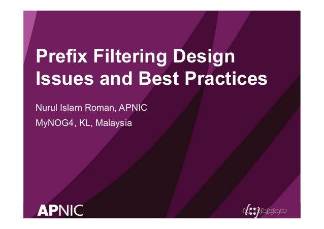 Prefix Filtering Design Issues and Best Practise by Nurul Islam
