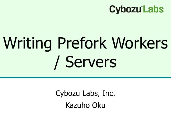 Writing Prefork Workers / Servers