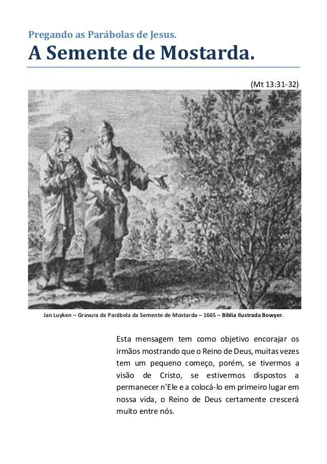 Pregando as Parábolas de Jesus.  A Semente de Mostarda.  (Mt 13:31-32)  Jan Luyken – Gravura da Parábola da Semente de Mos...