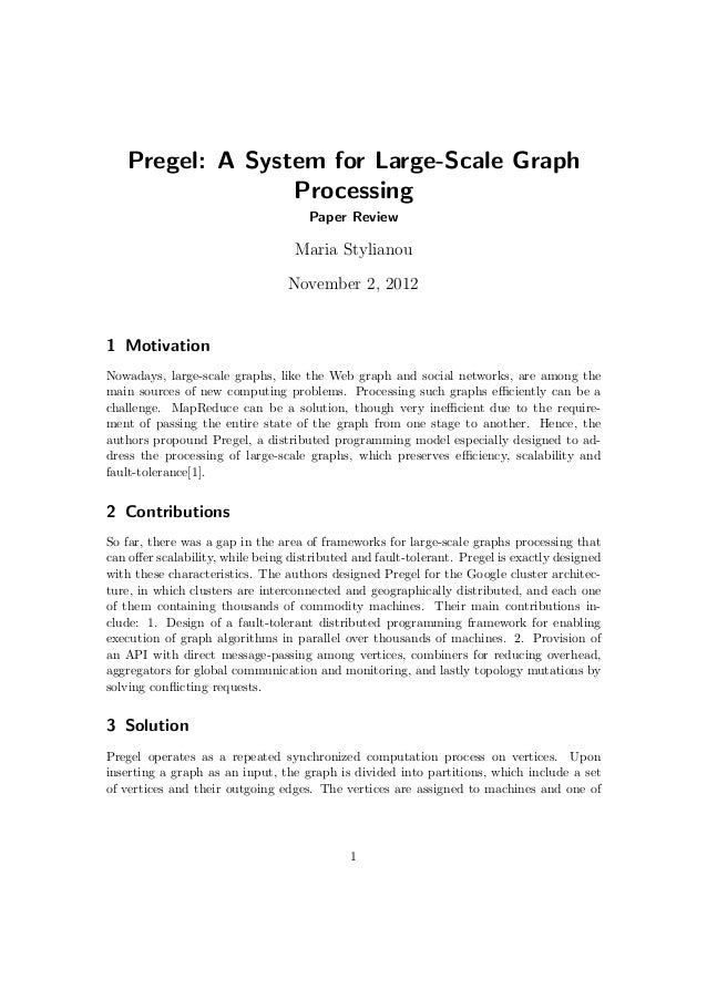 Pregel: A System for Large-Scale Graph                 Processing                                     Paper Review        ...