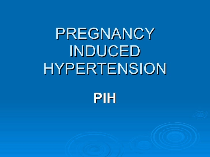 nursing case study for pregnancy induced hypertension 2015-6-24  pregnancy-induced hypertension 213 normotensive women 21 a retrospective study showed that hospital-based continuous prenatal care reduced the risk of pre-term delivery and impaired fetal growth.