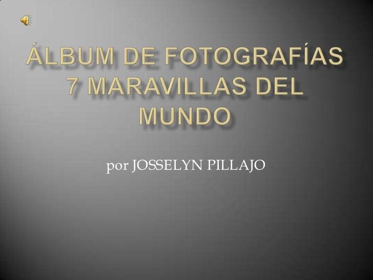 por JOSSELYN PILLAJO