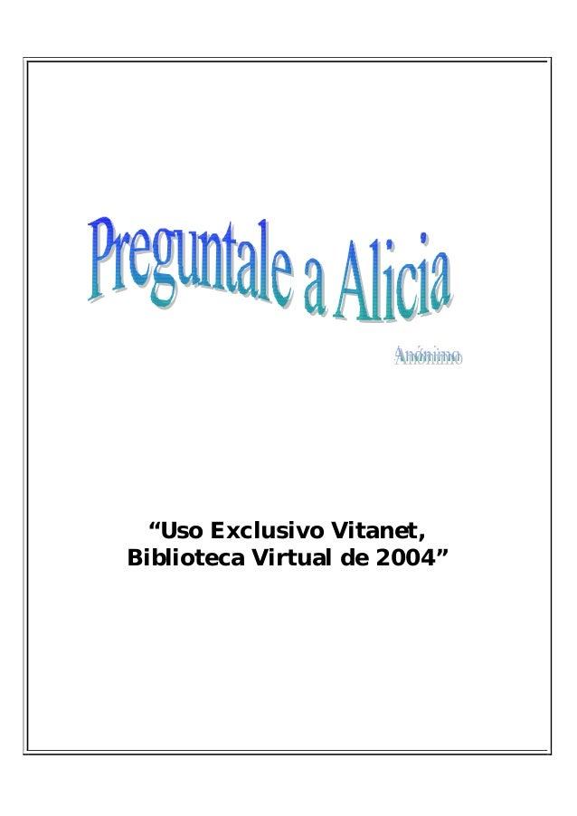 """Uso Exclusivo Vitanet,Biblioteca Virtual de 2004"""