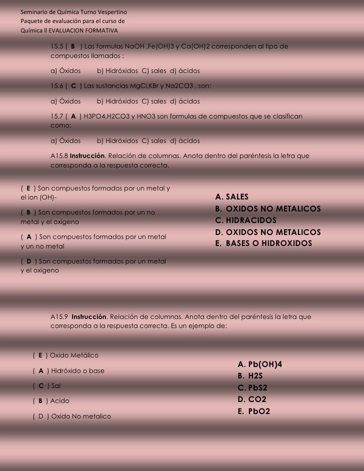 Seminario de Química Turno VespertinoPaquete de evaluación para el curso deQuímica ll EVALUACION FORMATIVA          15.5 (...
