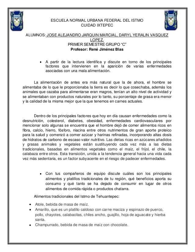 ESCUELA NORMAL URBANA FEDERAL DEL ISTMO CUIDAD IXTEPEC ALUMNOS: JOSE ALEJANDRO JARQUIN MARCIAL, DARYL YERALIN VASQUEZ LOPE...