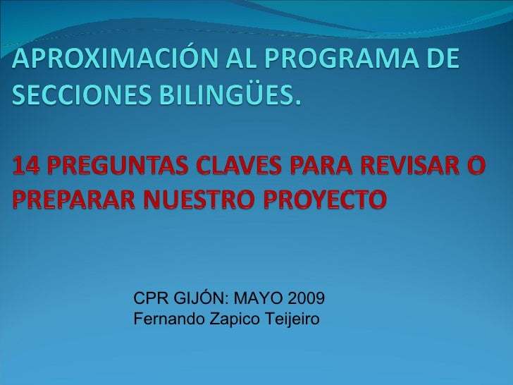 CPR GIJÓN: MAYO 2009 Fernando Zapico Teijeiro