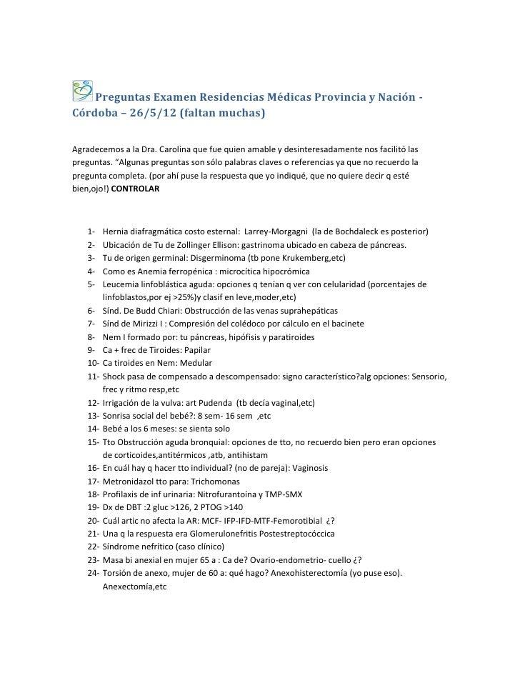 Preguntas Examen Residencias Médicas Provincia y Nación -Córdoba – 26/5/12 (faltan muchas)Agradecemos a la Dra. Carolina q...