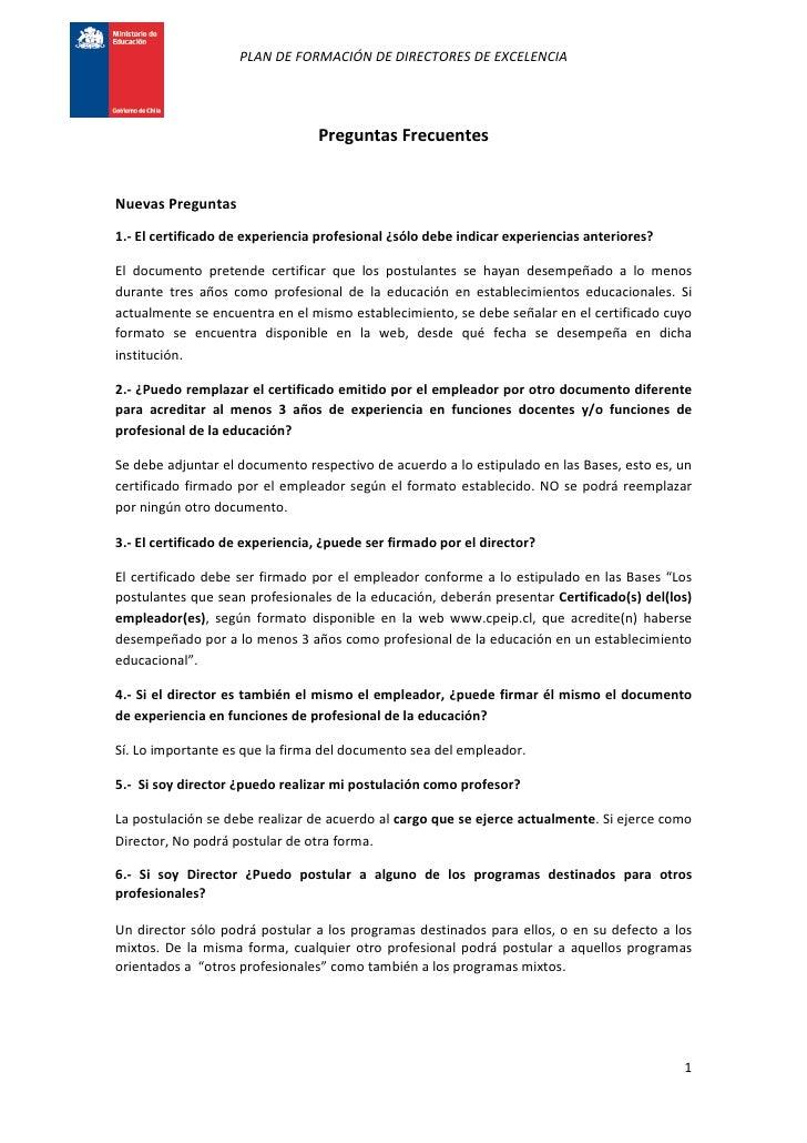 PLAN DE FORMACIÓN DE DIRECTORES DE EXCELENCIA                                 Preguntas FrecuentesNuevas Preguntas1.- El c...