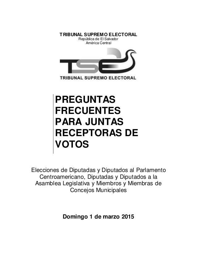 TRIBUNAL SUPREMO ELECTORAL República de El Salvador América Central Elecciones de Diputadas y Diputados al Parlamento Cent...