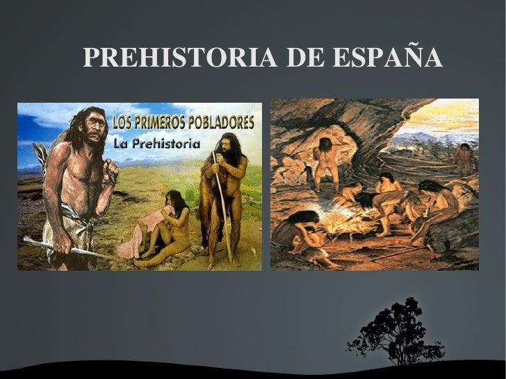 PREHISTORIA DE ESPAÑA