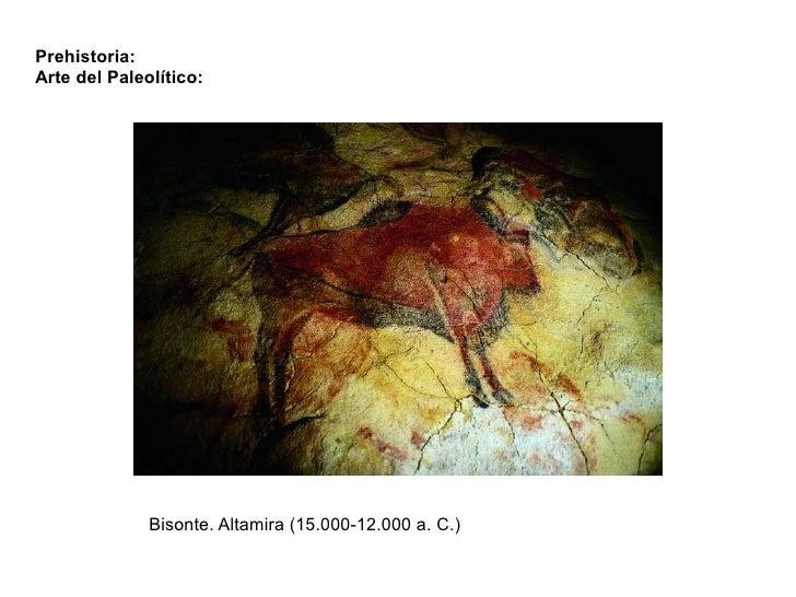 Prehistoria:Arte del Paleolítico:              Bisonte. Altamira (15.000-12.000 a. C.)