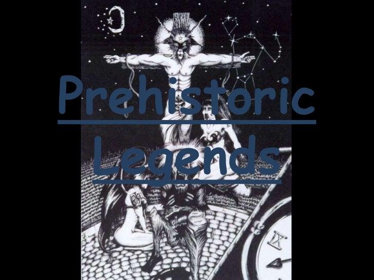 Prehistoric Legends