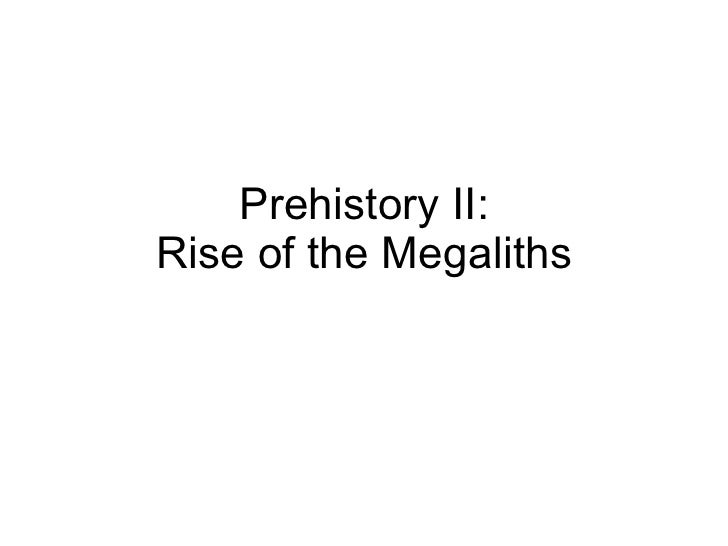 Prehistory II: Rise of the Megaliths