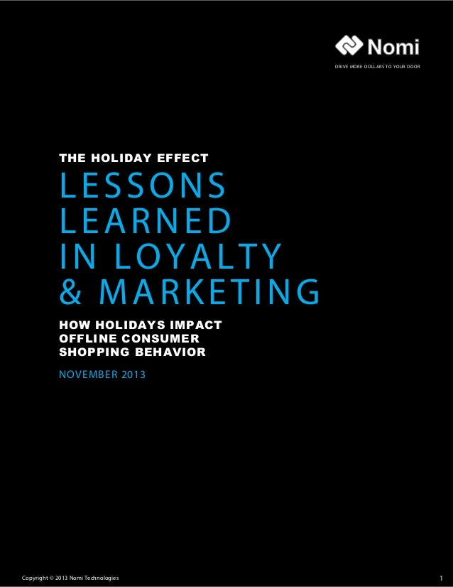 DRIVE MORE DOLLARS TO YOUR DOOR  THE HOLIDAY EFFECT  LESSONS LEARNED IN LOYALTY & MARKETING  HOW HOLIDAYS IMPACT OFFLINE C...