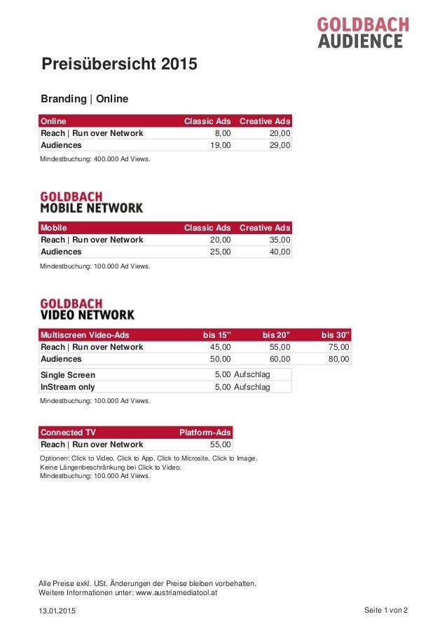 Online Classic Ads Creative Ads Reach   Run over Network 8,00 20,00 Audiences 19,00 29,00 Mindestbuchung: 400.000 Ad Views...