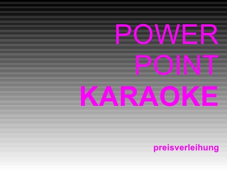 POWER    POINT KARAOKE     preisverleihung