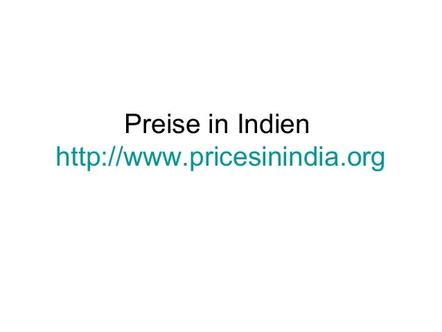 Preise in Indien http://www.pricesinindia.org
