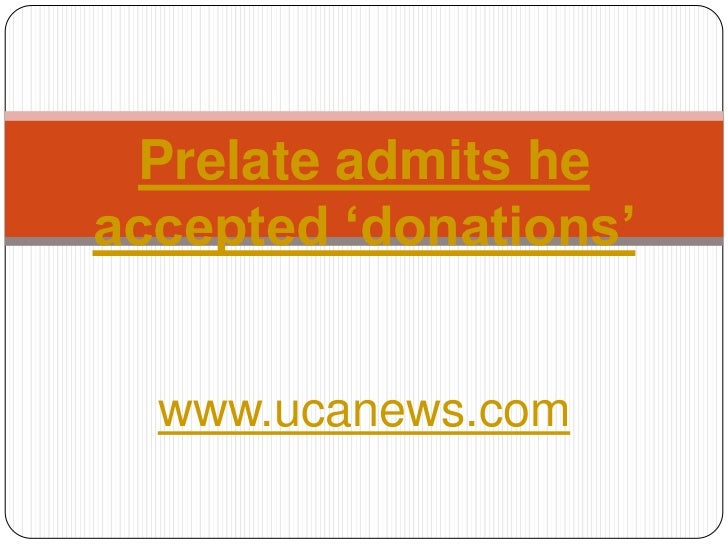 Prelate admits he accepted donations