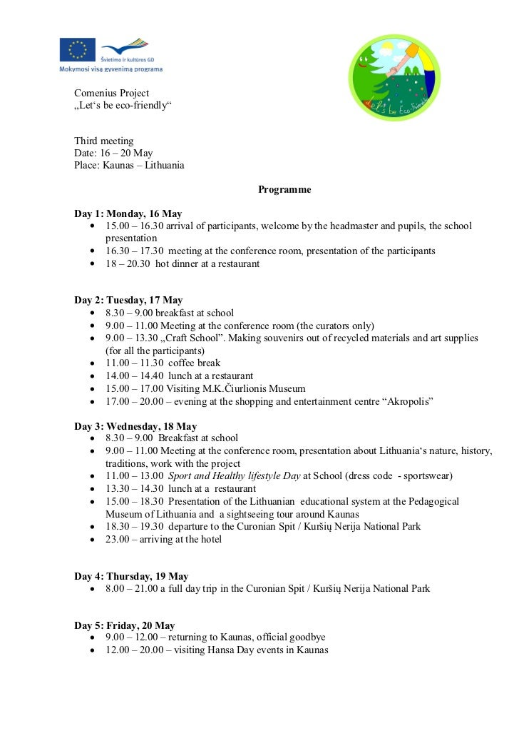 """Comenius Project""""Let's be eco-friendly""""Third meetingDate: 16 – 20 MayPlace: Kaunas – Lithuania                            ..."""