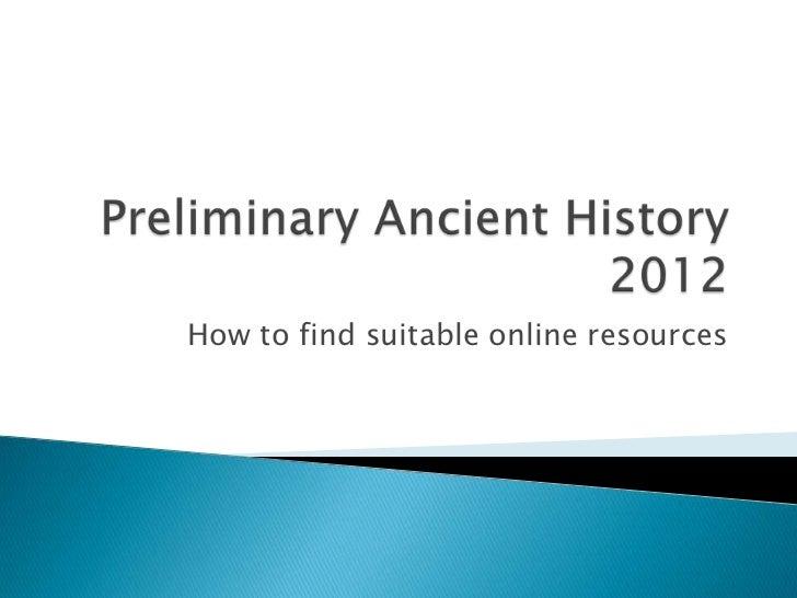 Preliminary ancient history