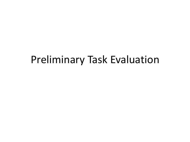 Preliminary Task Evaluation