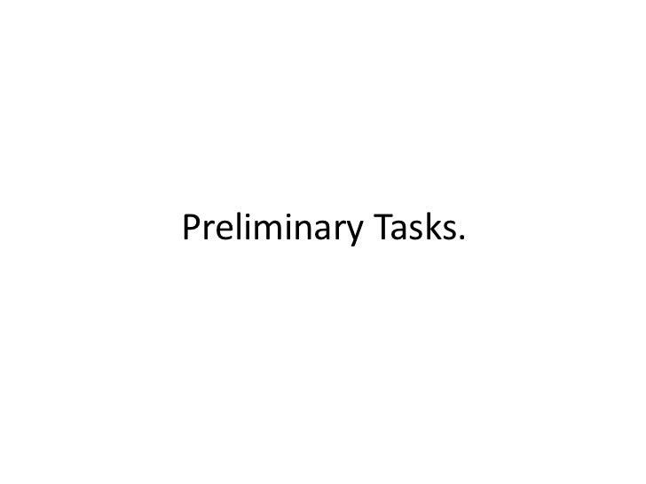 Preliminary Tasks.<br />